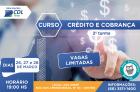 ABERTA SEGUNDA TURMA DO Curso de Crédito e Cobrança na CDL