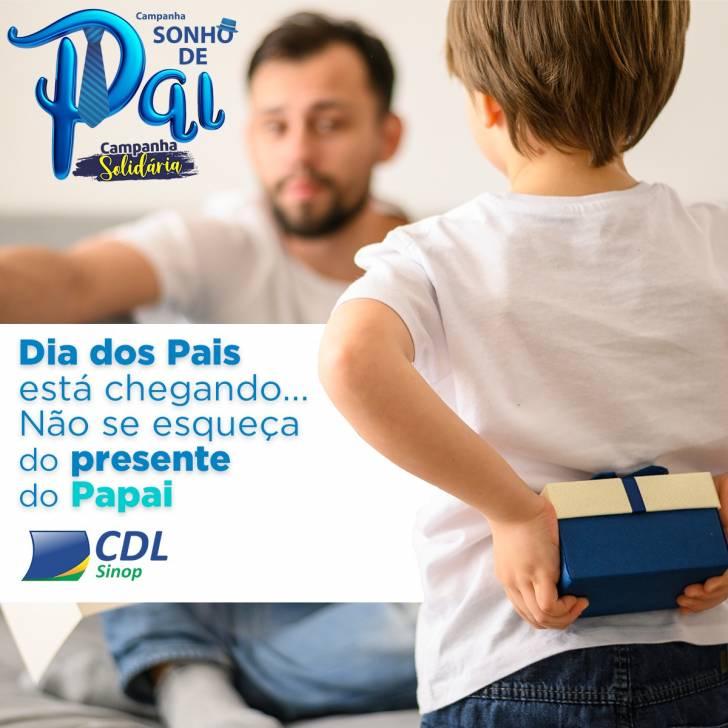 Compre o presente do Papai e participe do SONHO DE PAI